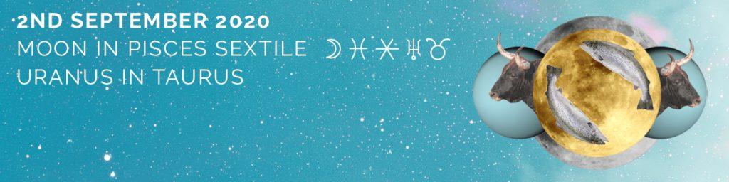 moon in pisces sextile Uranus in taurus